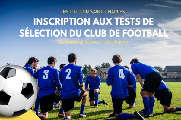 Fiche d'inscription et dates de la sélection pour le Club de Football