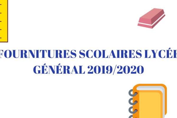 Fournitures scolaires pour le Lycée Général 2019/2020