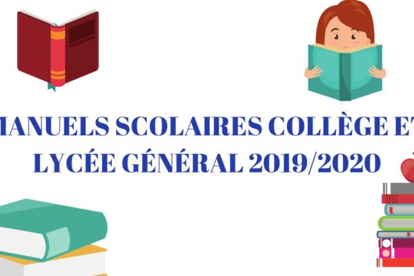 Manuels scolaires Collège et Lycée Général 2019/2020