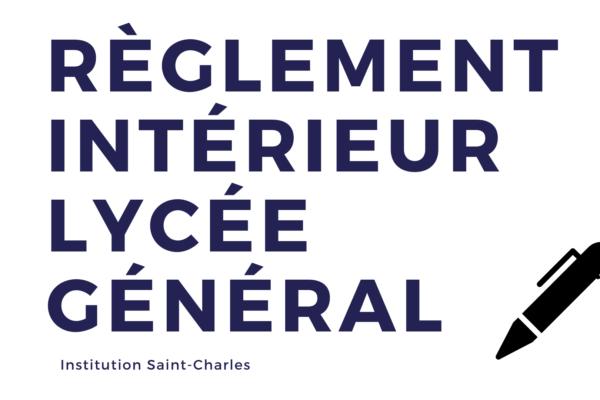 Règlement Intérieur Lycée Général