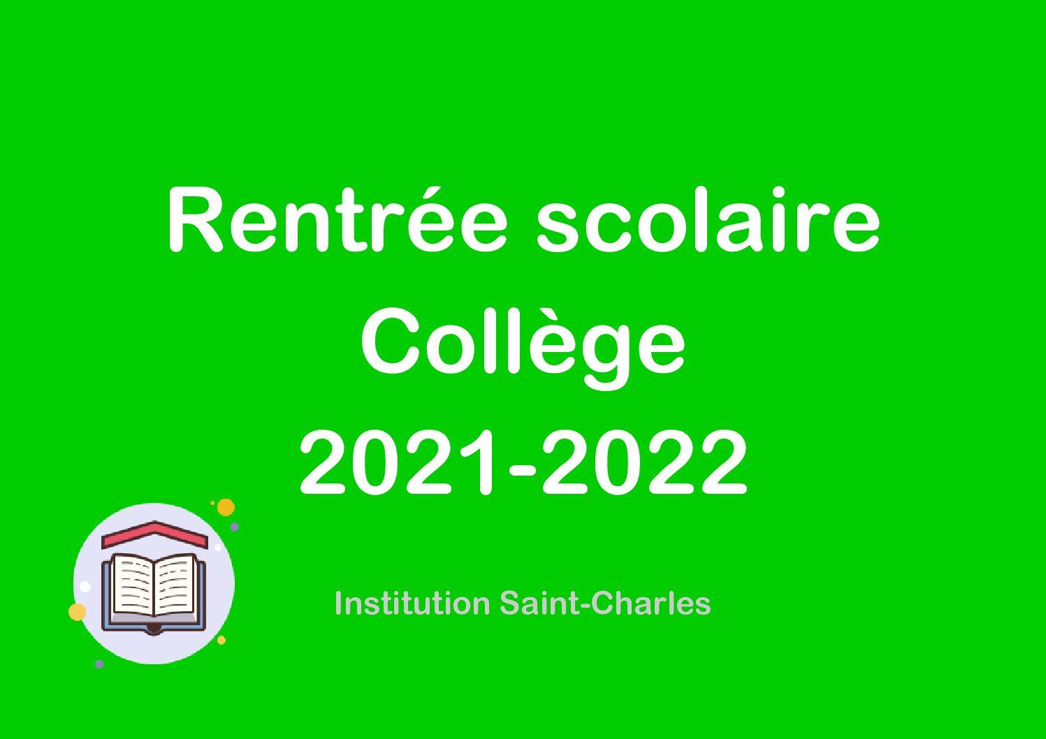 Rentrée 2021-2022 : Collège