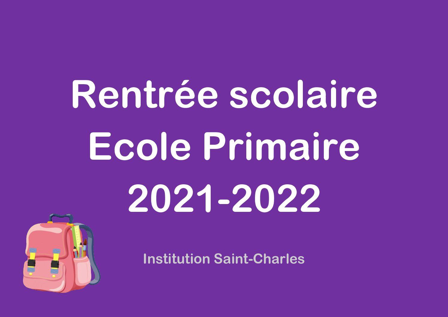Rentrée 2021-2022 : Ecole Primaire