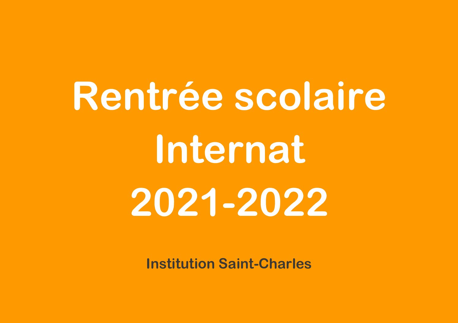 Rentrée 2021-2022 : Internat