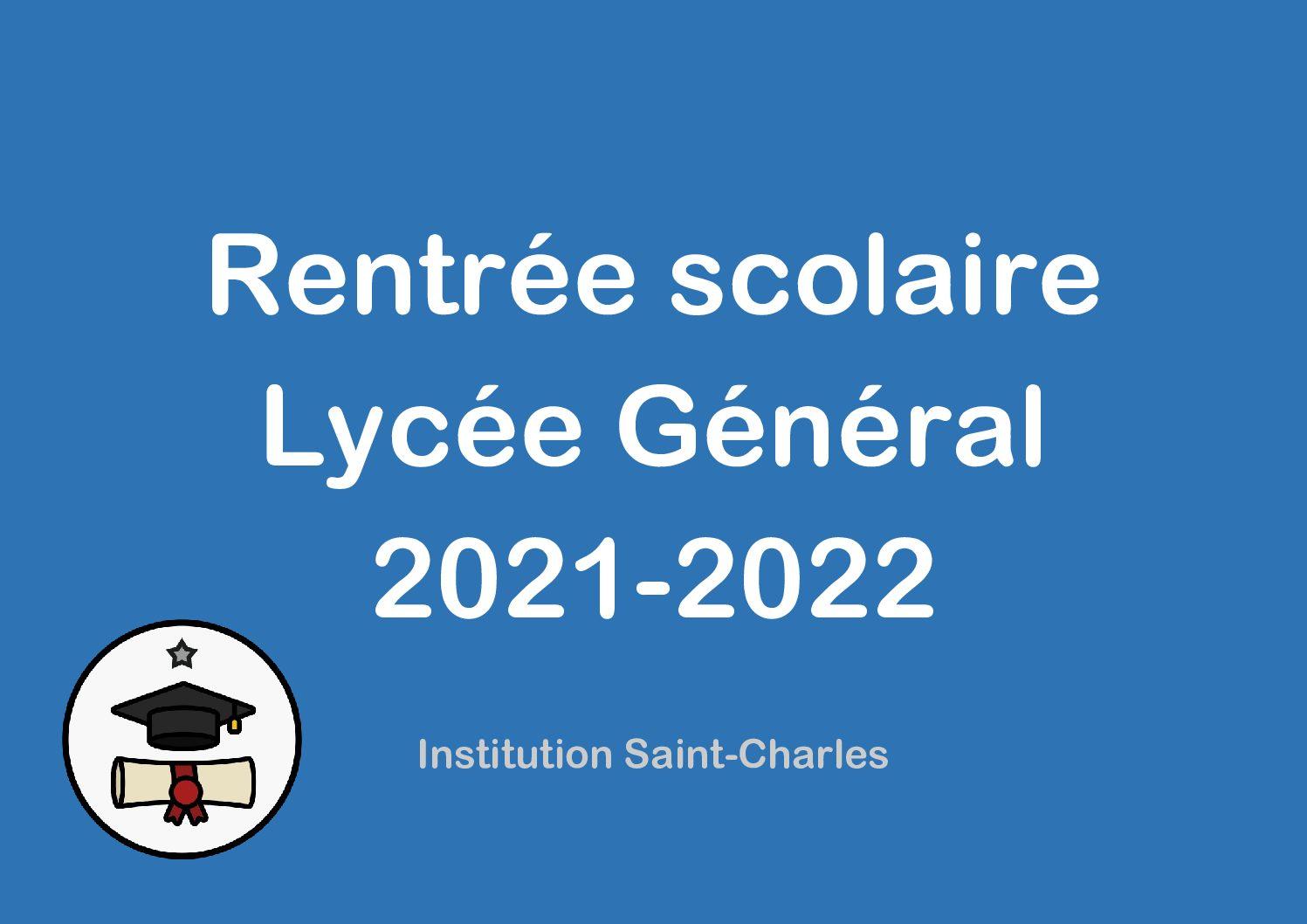 Rentrée 2021-2022 : Lycée Général